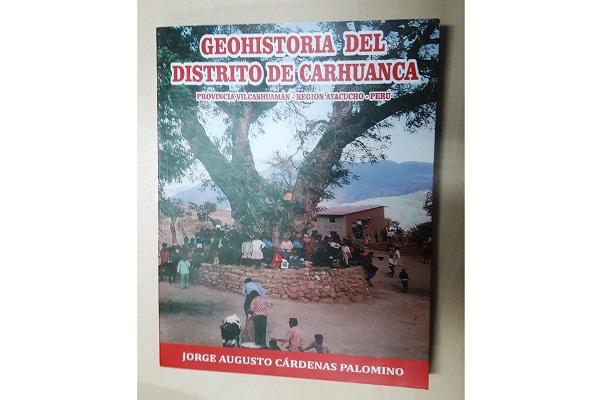 """Reeditan libro """"Geohistoria del distrito de Carhuanca"""""""