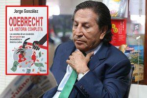 """Odebrecht: Expresidente Alejandro Toledo entre los más """"beneficiados"""""""