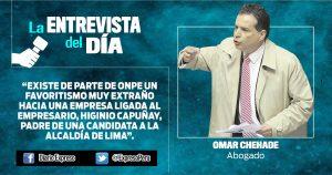 "Omar Chehade: ""ONPE otorga franja electoral a empresa ligada a Capuñay"""
