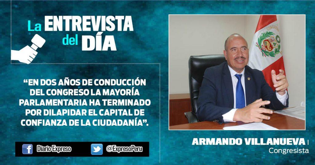 """Armando Villanueva: """"Congreso requiere alternancia en la Mesa Directiva"""""""