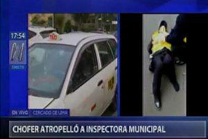 Cercado de Lima: Taxista atropella a inspectora de tránsito de la MML