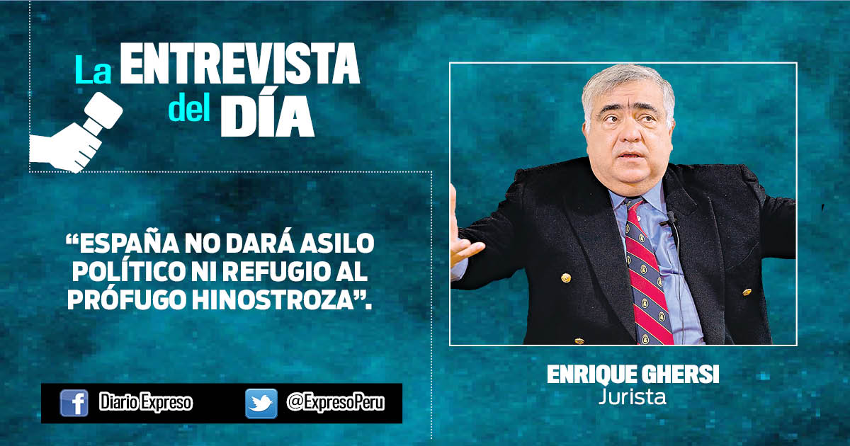 """Enrique Ghersi: """"España no dará asilo político ni refugio al prófugo Hinostroza"""""""