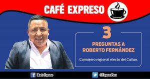 """Roberto Fernández: """"Hay que desterrar la corrupción en el Callao"""""""
