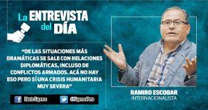 """Ramiro Escobar: """"No conviene que países latinoamericanos rompan relación con Venezuela"""""""
