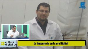La Ingeniería en la Era Digital