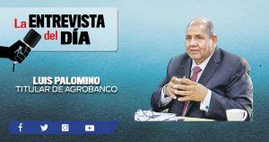 Créditos agrarios priorizan a las entidades asociativas