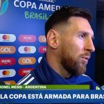 Messi: «Creo que la Copa América está armada para Brasil. Ojalá Perú pueda competir, pero lo veo difícil»