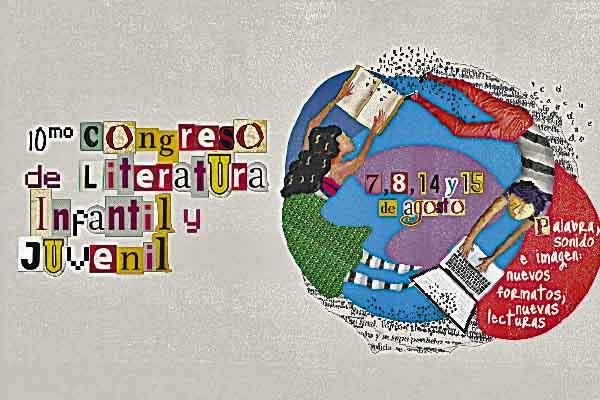 X Congreso de literatura infantinl y juvenil