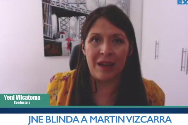 JNE blinda a Martín Vizcarra | Sin Corrupción con Yeni Vilcatoma