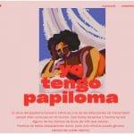 #YoTengoPapiloma: la primera campaña de Hermanas