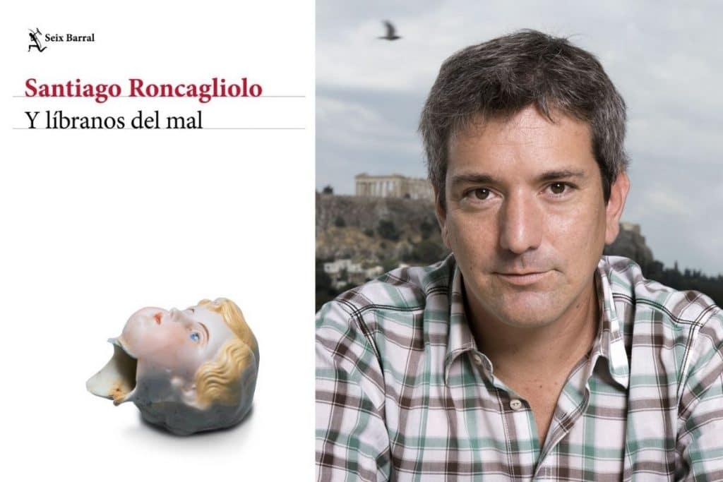 Santiago Roncagliolo vuelve a la novela con 'Y líbranos del mal'